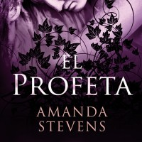 El profeta, de Amanda Stevens