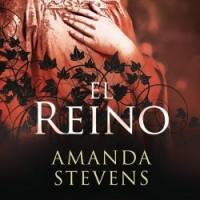 El reino, de Amanda Stevens