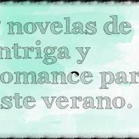 7 novelas de intriga y romance para este verano