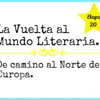 La Vuelta al Mundo literaria. Etapa 20. De camino al Norte de Europa.