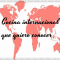 cocina-internacional-que-quiero-conocer