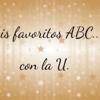 Mis favoritos ABC, con la U
