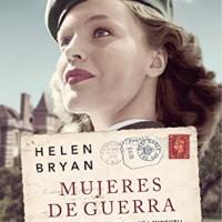 Mujeres de guerra, de Helen Bryan