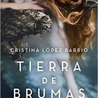 Tierra de brumas, de Cristina López Barrio