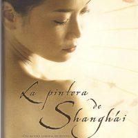 La pintora de Shangái, de Jennifer Cody Epstein
