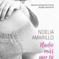 Nadie más que tú, de Noelia Amarillo