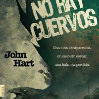 No hay cuervos, de John Hart