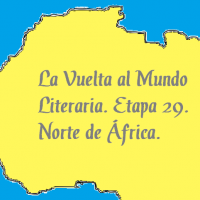 La Vuelta al Mundo Literaria, etapa 29.- Norte de África