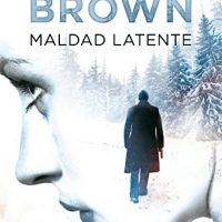 Maldad latente, de Sandra Brown