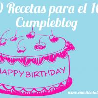 10 recetas para el 10º cumpleblog