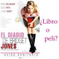 El diario de Bridget Jones, ¿libro o peli?