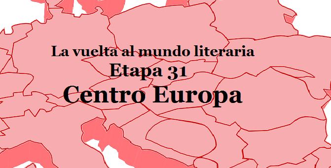 La Vuelta al mundo literaria etapa 31, Centro Europa. En Mil Batallas