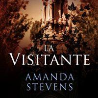 La visitante, de Amanda Stevens
