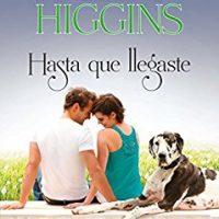 Hasta que llegaste, de Kristan Higgins