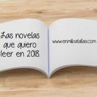 Novelas que quiero leer en 2018
